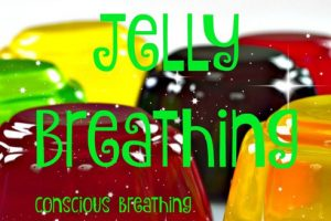 Jelly Breathing for Children (and Adults!)